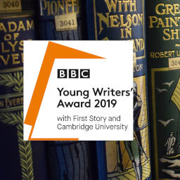 BBC Young Writers' Award with First Story and Cambridge University