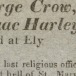 Particulars of the execution and confession of the five unfortunate men, John Dennis, George Crow, W. Beamis the elder, T. South the younger, and Isaac Harley, for the horrid and awful crime of rioting. Who were executed at Ely in Cambridgeshire, on Saturday, July 13th, 1816